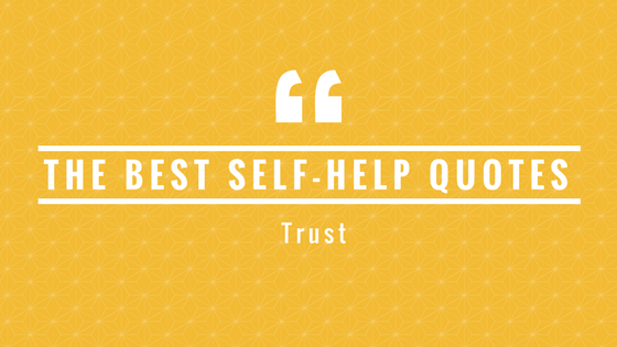 SelfHelp Quotes Tools For Motivation Interesting Self Help Quotes